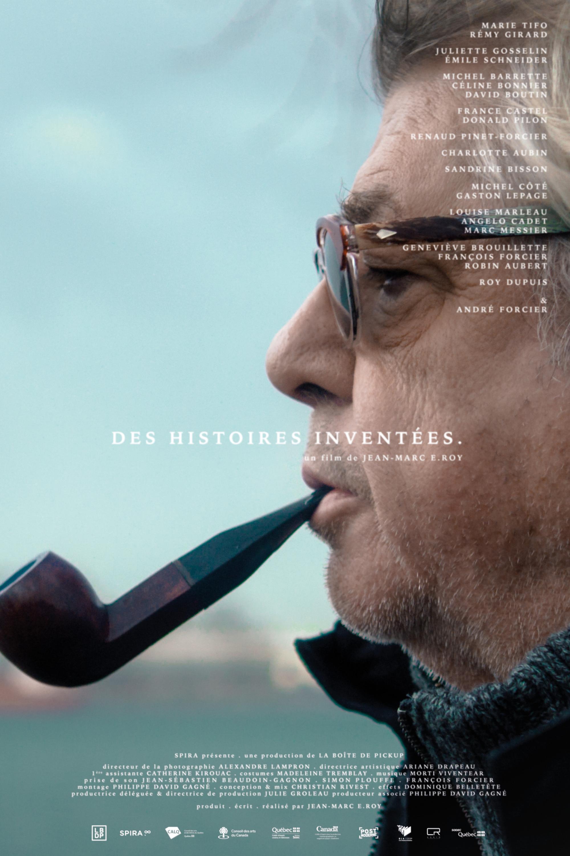 Des histoires inventées, un film de Jean-Marc E. Roy