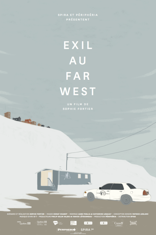 Exil au Far West, un film de Sophie Fortier